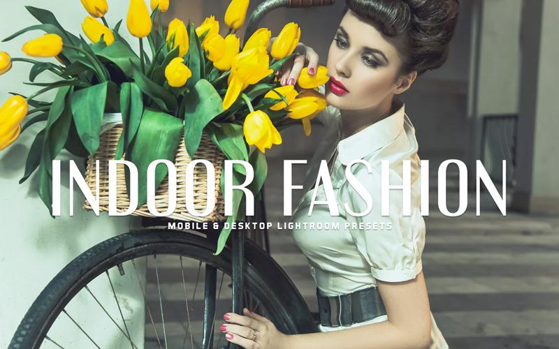 Indoor Fashion Lightroom Preset